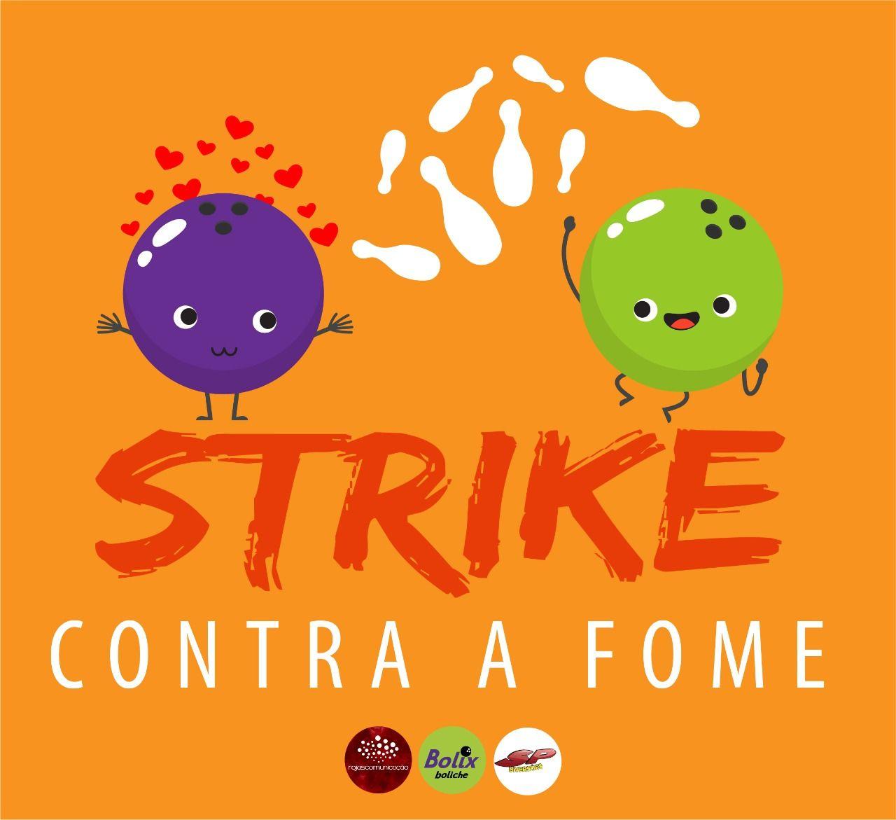 """SP Diversões e Bolix  lançam campanha """"Strike Contra a Fome"""" para arrecadação e distribuição de alimentos"""