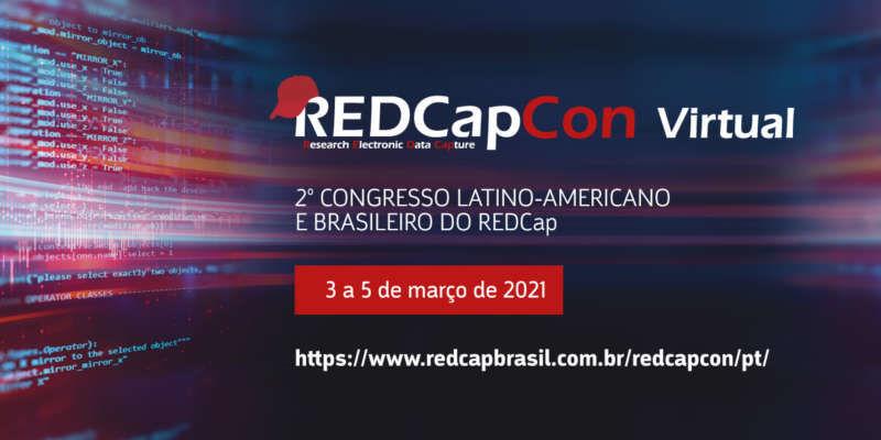 2º Congresso Latino-Americano e Brasileiro do REDCap (REDCapCon)